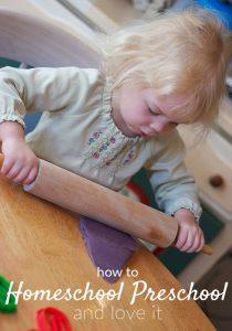 How to Homeschool Preschool and Love It