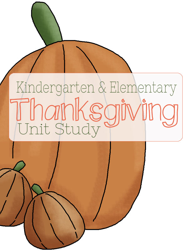 Kindergarten and Elementary Thanksgiving Unit