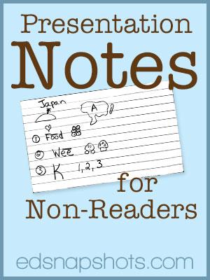 Presentation Notes for Non-Readers