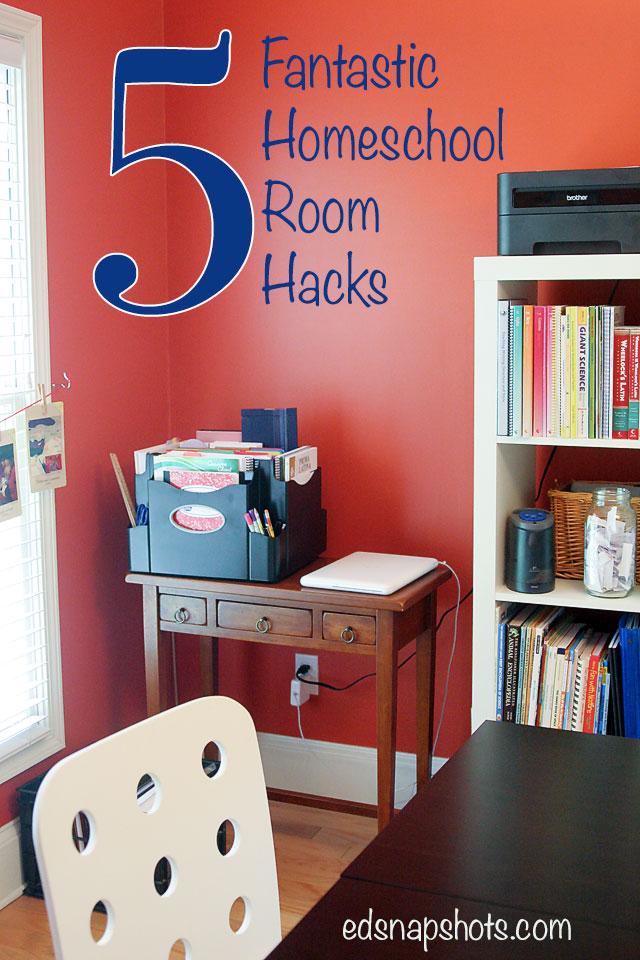 Five Fantastic Homeschool Room Hacks Pam Barnhill Homeschool Solutions