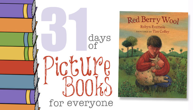 Red Berry Wool: 31 Days of Picture Books for Everyone