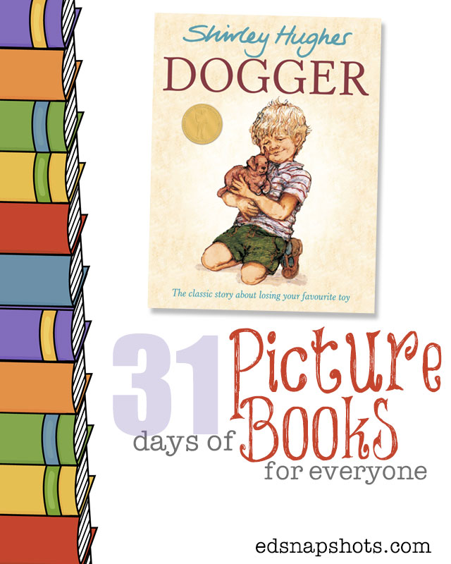 Kids Books 31 Days of Picture Books for Everyone Dogger