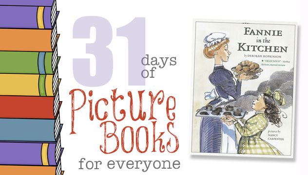 Fannie in the Kitchen: 31 Days of Picture Books for Everyone