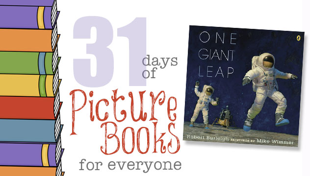 One Giant Leap: 31 Days of Picture Books for Everyone
