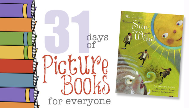 The Contest Between the Sun and the Wind: 31 Days of Picture Books for Everyone