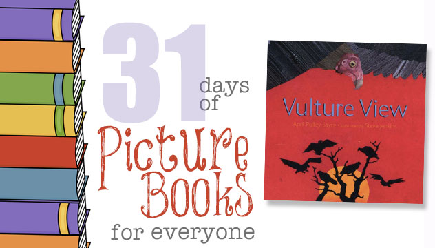 31 Days of Picture Books for Everyone: Vulture View