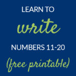Learn how to write numbers 11-20 Pam Barnhill Homeschool Solutions