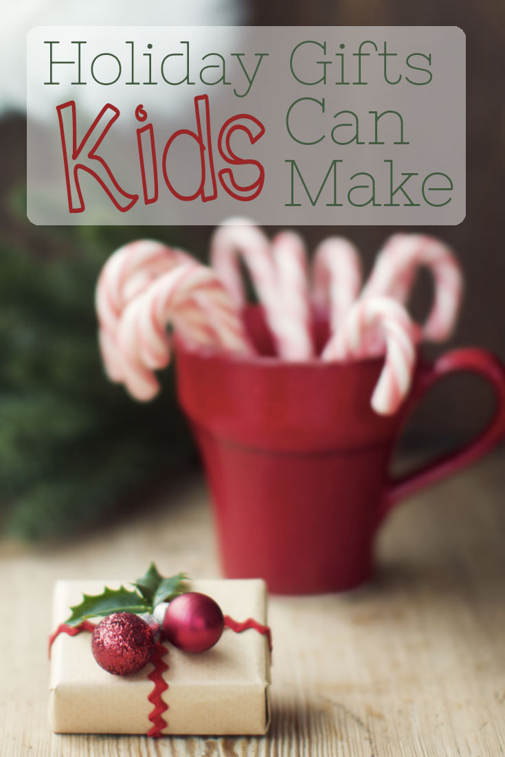 DIY Christmas Gifts Kids Can Make
