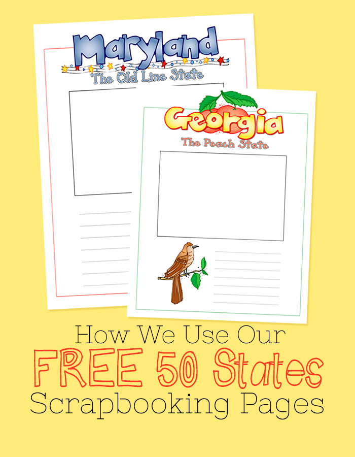 How We Use Our Free 50 State Scrapbooking Pages