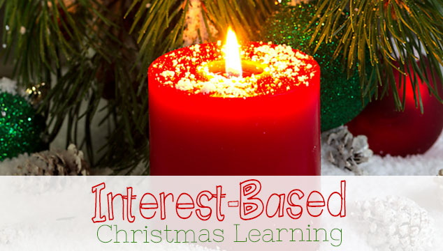 Yule School: Follow An Interest for Christmas Learning
