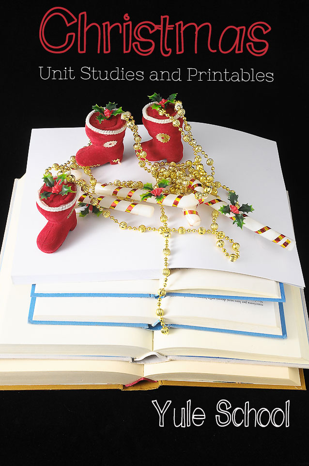Christmas Unit Studies and Printables for Homeschoolers: Yule School