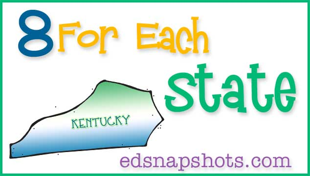 Eight For Each State – Kentucky