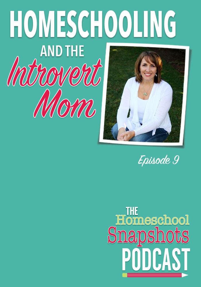 Homeschool Snapshots Podcast Episode 9