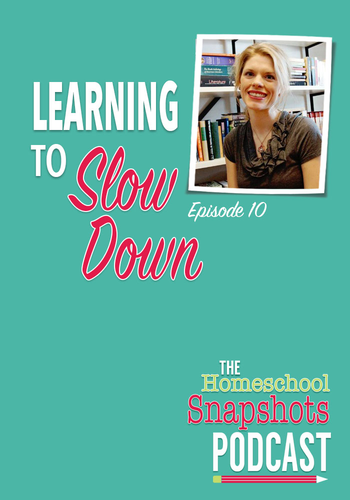 Homeschool Snapshots Podcast Episode 10: Allison Burr