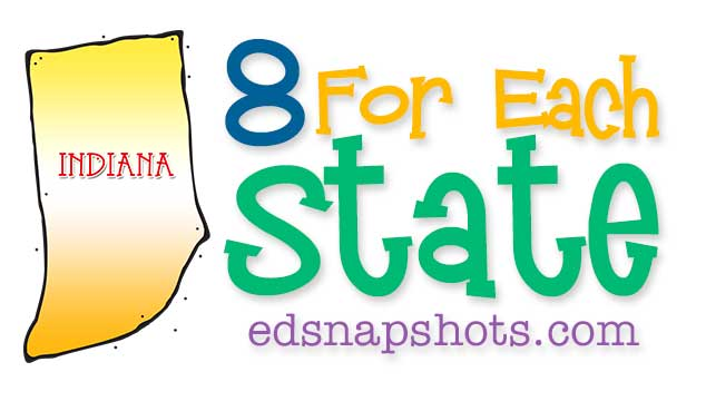 Eight for Each State – Indiana