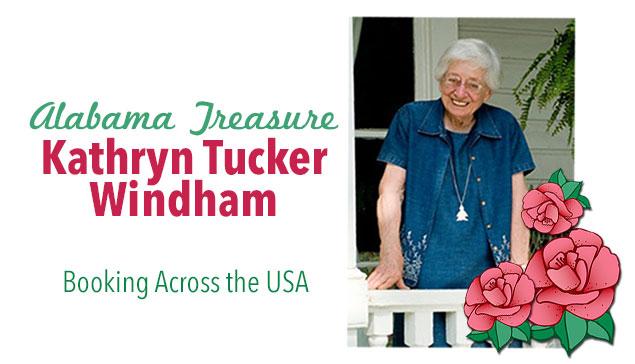 Kathryn Tucker Windham: An Alabama Treasure