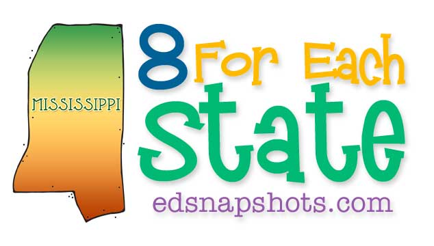 Eight for Each State – Mississippi