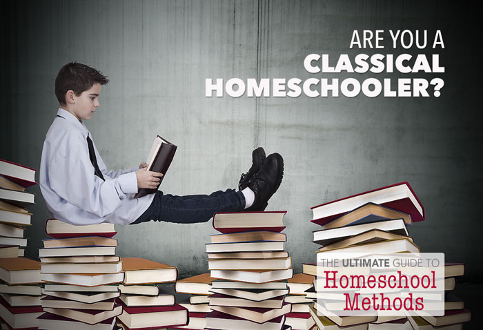 The Ultimate Guide to Homeschool Methods Pam Barnhill Homeschool Solutions Classical