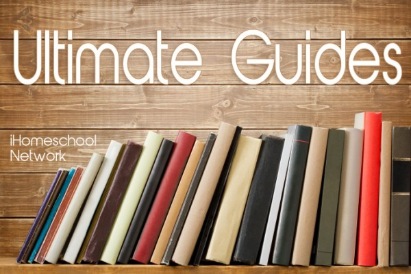 iHomeschool Network Ultimate Guides