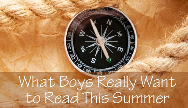 What Boys Really Want to Read this Summer