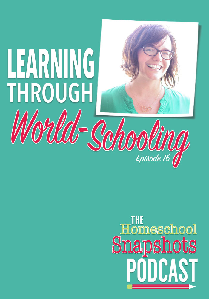 HSP 16 Tsh Oxenreider: Learning through World-Schooling