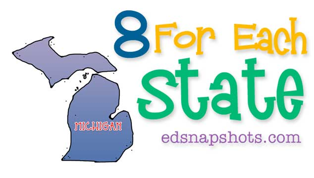 Eight for Each State – Michigan