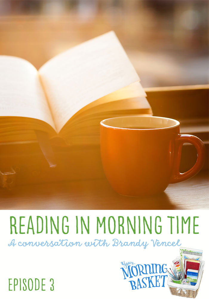 Your Morning Basket 3: Reading in Morning Time