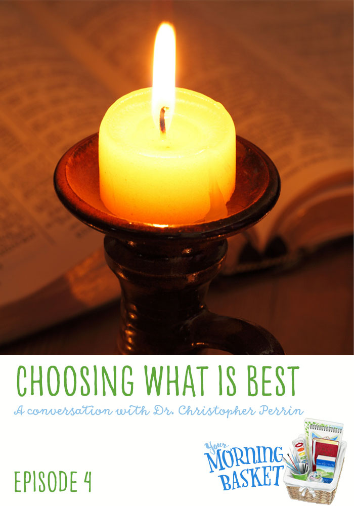 YMB_04 Choosing What Is Best: A Conversation with Dr. Christopher Perrin