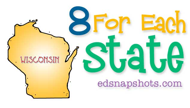 Eight for Each State – Wisconsin