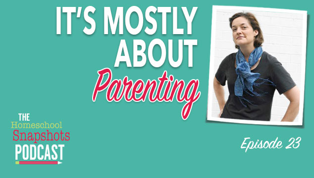 HSP 23 Susan Wise Bauer: It's Mostly About Parenting Feature