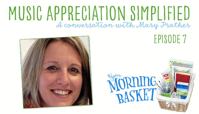 YMB #7 Music Appreciation Simplified: A Conversation with Mary Prather