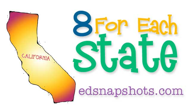 Eight for Each State – California