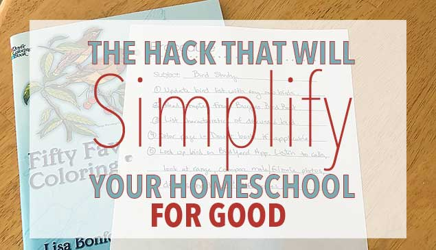 The Hack That Will Simplify Your Homeschool For Good