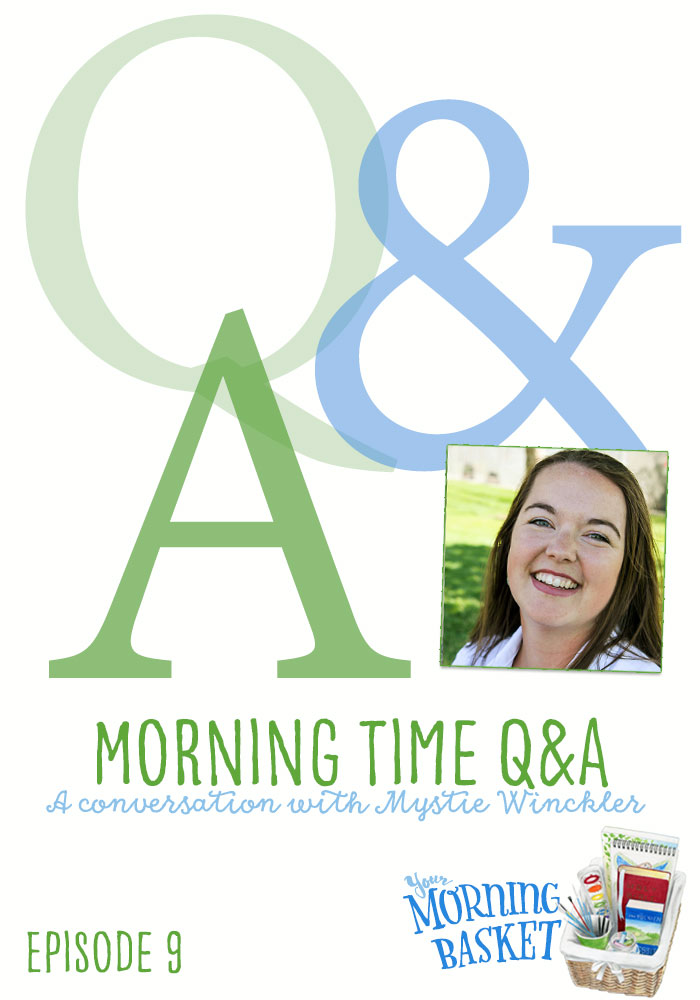 Morning Time Q&A with Mystie Winckler
