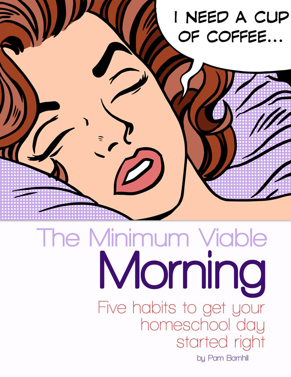 Minimum Viable Morning