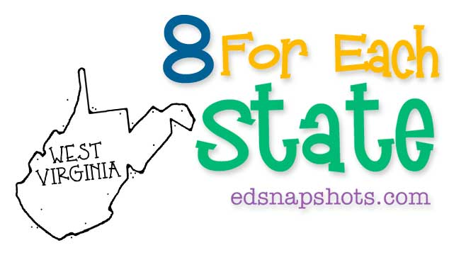 Eight for Each State – West Virginia
