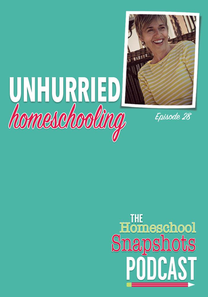 HSP 028 Durenda Wilson: Unhurried Homeschooling