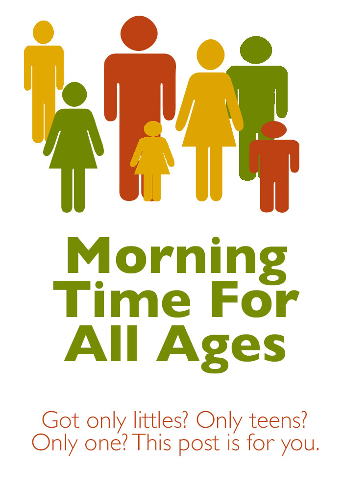 Morning Time for All Ages