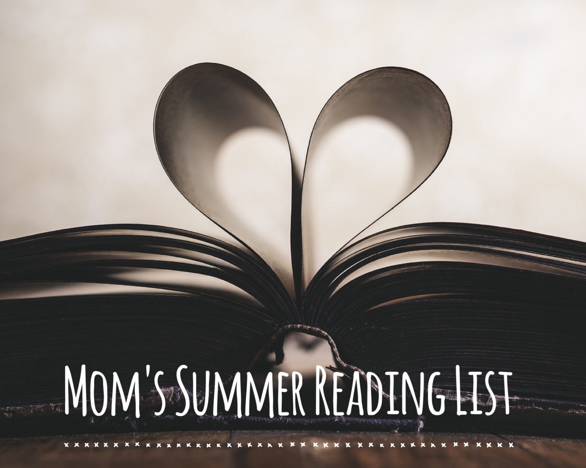 Mom's Summer Reading List