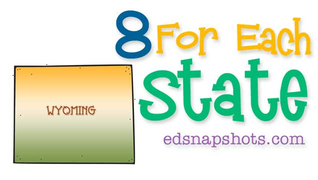 Eight for Each State – Wyoming