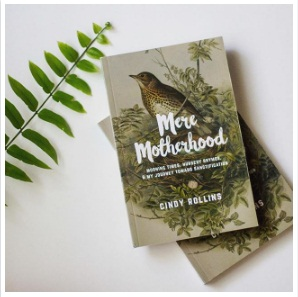 Mere Motherhood by Cindy Rollins