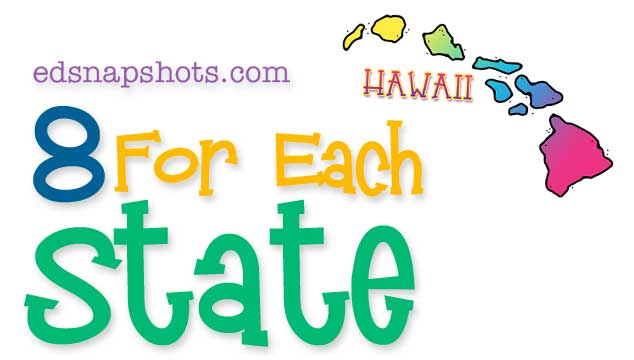 Eight For Each State – Hawaii