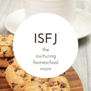 ISFJ Type Homeschool Mom The Best Homeschool Planner for Your Personality Type Pam Barnhill Homeschool Solutions