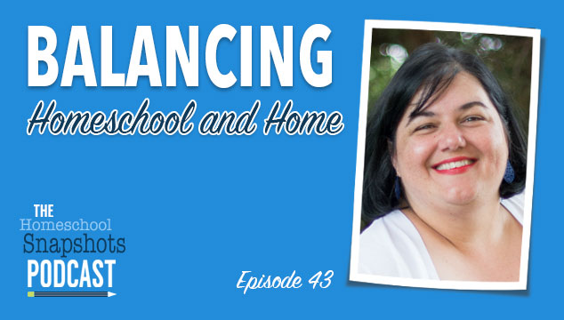 HSP 043 Tonia Lyons: Balancing Homeschool and Home