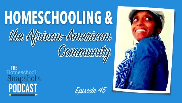 HSP 45 Camille Kirksey: Homeschooling and the African-American Community