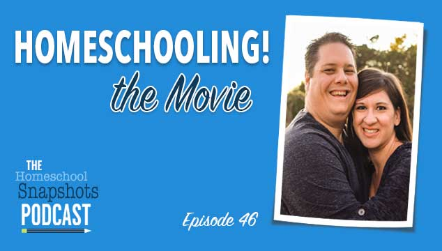 HSP 046 Yvette and Garritt Hampton: Homeschooling! The Movie!
