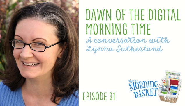 YMB #31 Dawn of the Digital Morning Time with Lynna Southerland
