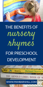 benefits of nursery rhymes preschool development pam barnhill homeschool solutions