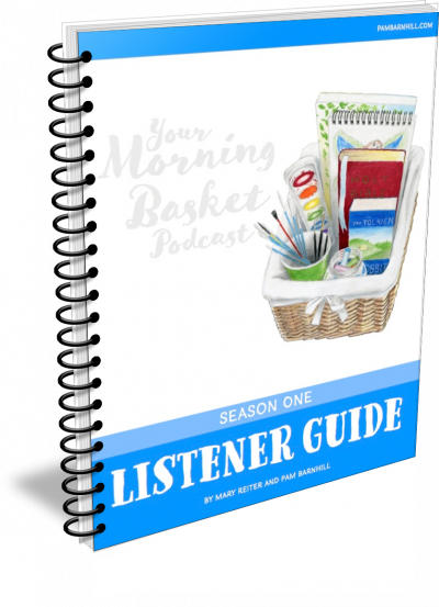 Your Morning Basket Season 1 Listener Guide