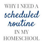 Scheduled Routine Pam Barnhill Homeschool Solutions